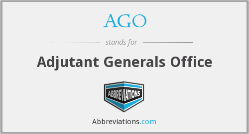 AGO - Adjutant Generals Office
