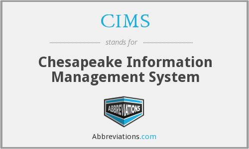 CIMS - Chesapeake Information Management System