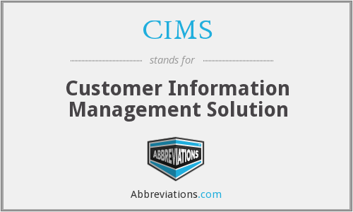CIMS - Customer Information Management Solution