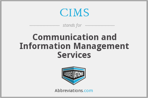 CIMS - Communication and Information Management Services