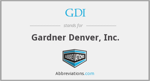 GDI - Gardner Denver, Inc.
