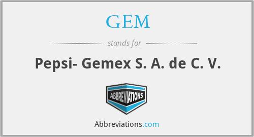 GEM - Pepsi- Gemex S. A. de C. V.