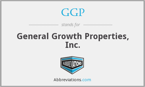 GGP - General Growth Properties, Inc.