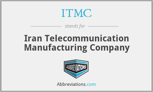 ITMC - Iran Telecommunication Manufacturing Company