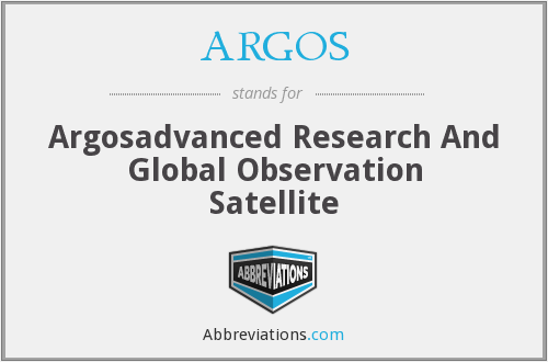 ARGOS - Argosadvanced Research And Global Observation Satellite