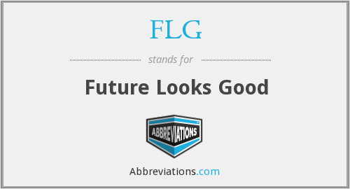 FLG - Future Looks Good