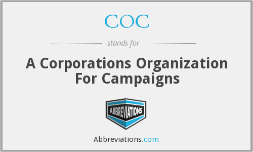 COC - A Corporations Organization For Campaigns