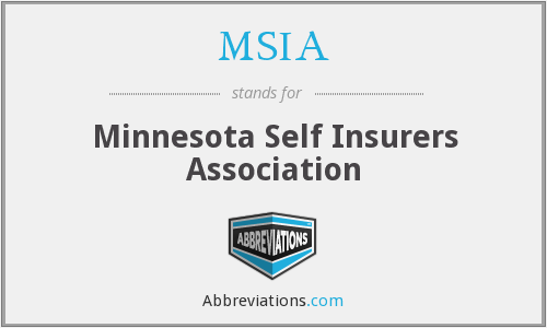 MSIA - Minnesota Self Insurers Association