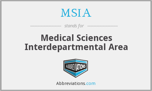 MSIA - Medical Sciences Interdepartmental Area