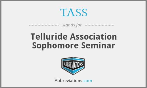 TASS - Telluride Association Sophomore Seminar