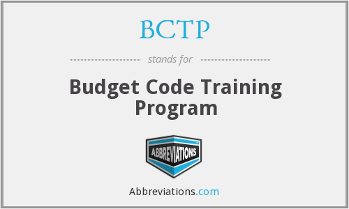 BCTP - Budget Code Training Program