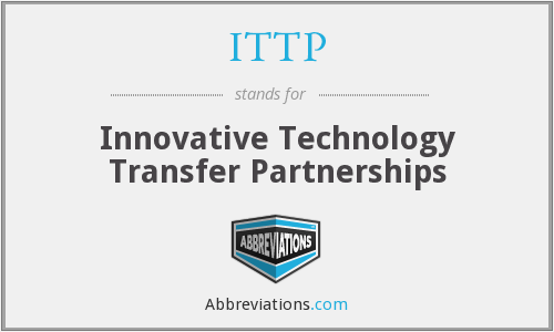 ITTP - Innovative Technology Transfer Partnerships