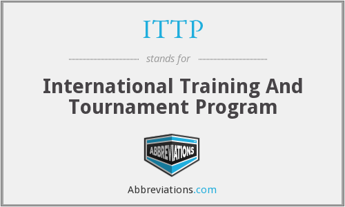 ITTP - International Training And Tournament Program