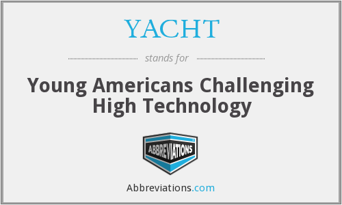 YACHT - Young Americans Challenging High Technology