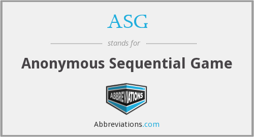 ASG - Anonymous Sequential Game