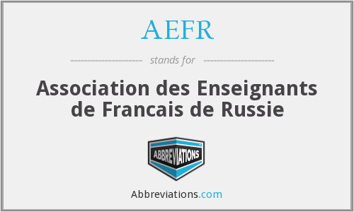 AEFR - Association des Enseignants de Francais de Russie