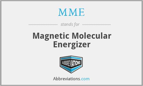 MME - Magnetic Molecular Energizer