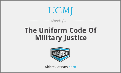 an essay on the uniform code of military justice ucmj The military's form of law is known as the uniform code of military justice (ucmj) the ucmj officially began may 31, 1951 it was signed into existence by president truman.