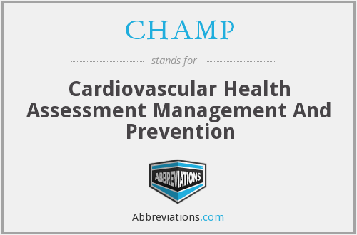 CHAMP - Cardiovascular Health Assessment Management And Prevention