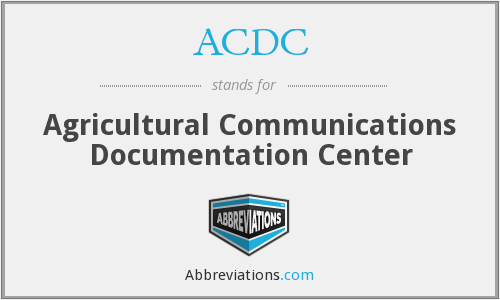 ACDC - Agricultural Communications Documentation Center