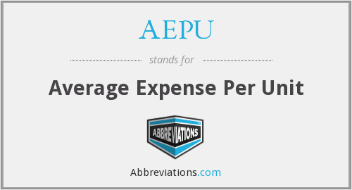 AEPU - Average Expense Per Unit