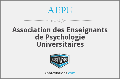 AEPU - Association des Enseignants de Psychologie Universitaires