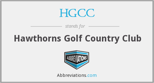 HGCC - Hawthorns Golf Country Club