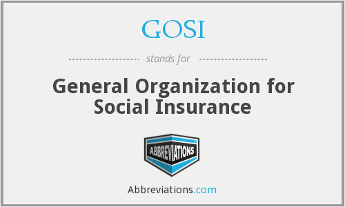 GOSI - General Organization for Social Insurance