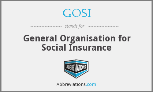 GOSI - General Organisation for Social Insurance