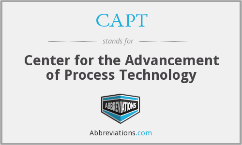 CAPT - Center for the Advancement of Process Technology