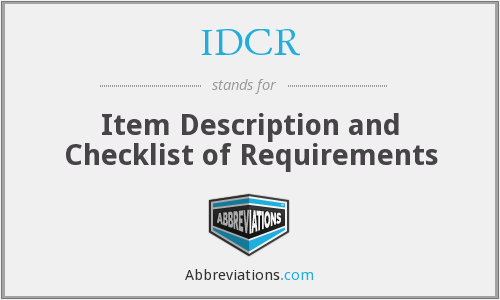 IDCR - Item Description and Checklist of Requirements