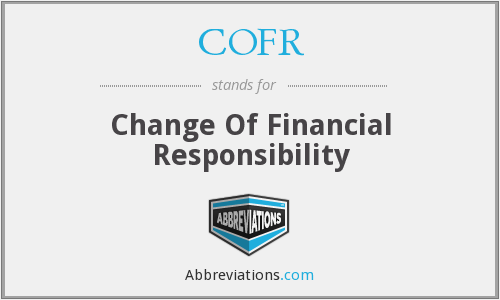 COFR - Change Of Financial Responsibility