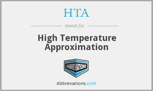 HTA - High Temperature Approximation