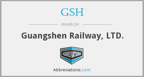 GSH - Guangshen Railway, LTD.