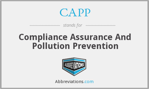 CAPP - Compliance Assurance And Pollution Prevention