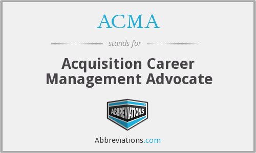 ACMA - Acquisition Career Management Advocate