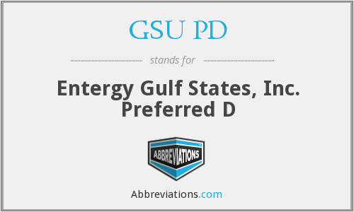 What does GSU PD stand for?