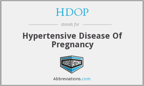 HDOP - Hypertensive Disease Of Pregnancy