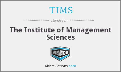 TIMS - The Institute of Management Sciences