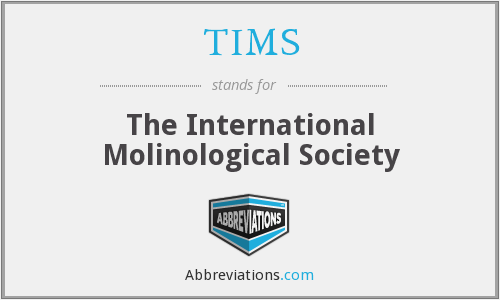 TIMS - The International Molinological Society