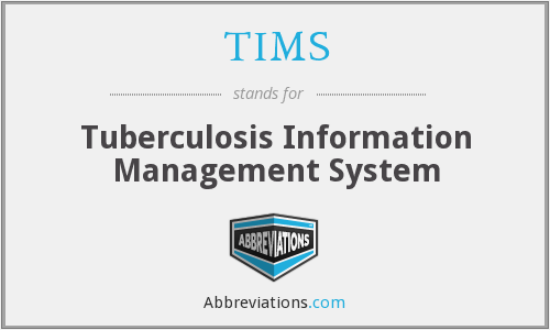 TIMS - Tuberculosis Information Management System