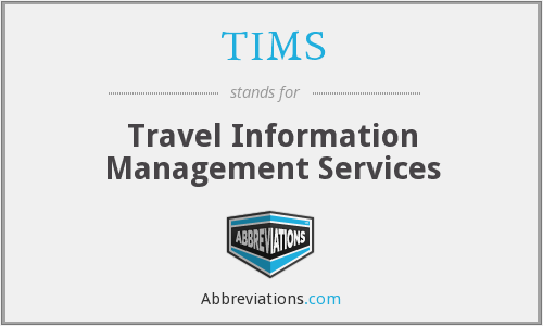 TIMS - Travel Information Management Services