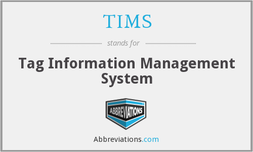 TIMS - Tag Information Management System
