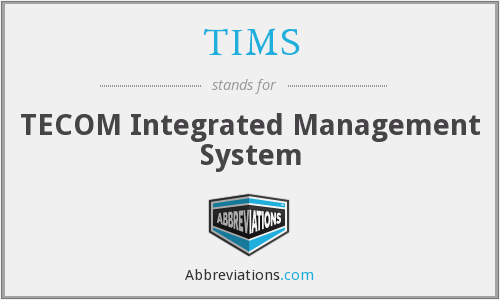 TIMS - TECOM Integrated Management System