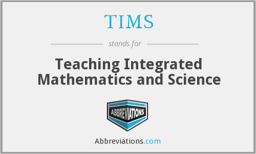TIMS - Teaching Integrated Mathematics and Science