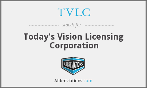 TVLC - Today's Vision Licensing Corporation
