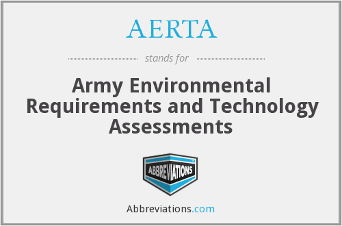 AERTA - Army Environmental Requirements and Technology Assessments