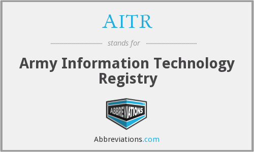 AITR - Army Information Technology Registry
