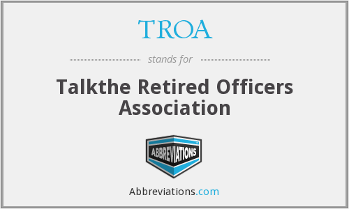 TROA - Talkthe Retired Officers Association