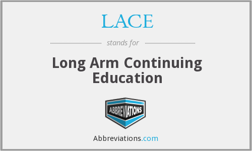 LACE - Long Arm Continuing Education